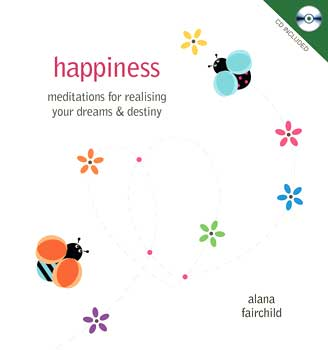 Happiness Meditations (hc bk & cd) by Anana Fairchild