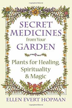 Secret Medicines from your Garden