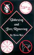 Unhexing and Jinx Removing by Donna Rose